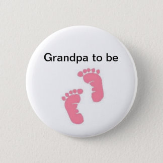 Grandpa to be 6 cm round badge