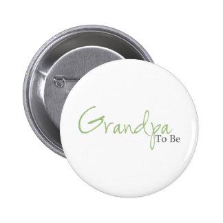Grandpa To Be (Green Script) 6 Cm Round Badge