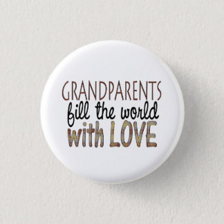 Grandparents fill the world with love button