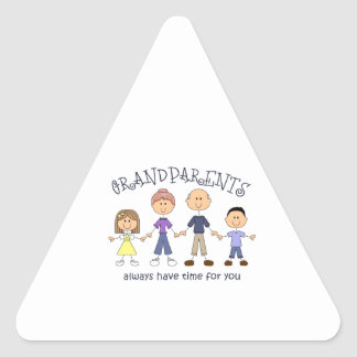 GRANDPARENTS HAVE TIME FOR YOU TRIANGLE STICKER
