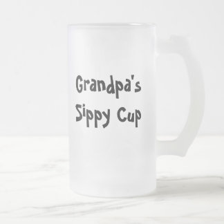 Grandpa's sippy cup frosted glass mug