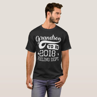 Grandson To Be 2018 Spoiling Dept T-Shirt