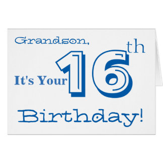 Grandson's 16th birthday greeting in blue & white. greeting card