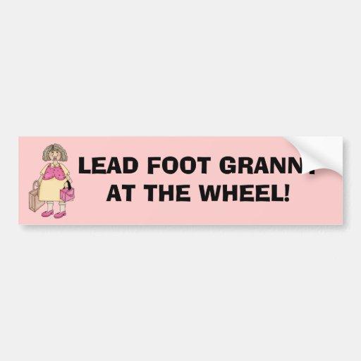 GRANNY AT THE WHEEL! Bumper Sticker