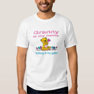 Granny Is My Name, Spoiling Is my Game Tee Shirt