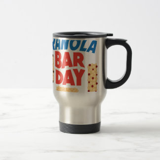 Granola Bar Day - Appreciation Day Travel Mug
