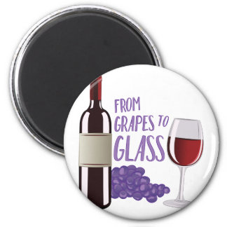 Grapes To Glass 6 Cm Round Magnet