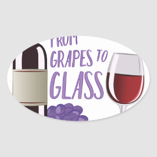 Grapes To Glass Oval Sticker