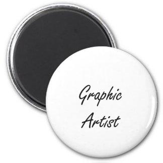 Graphic Artist Artistic Job Design 2 Inch Round Magnet