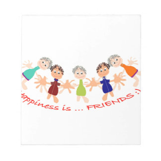 Graphic Characters with Text Happiness_is_Friends Notepad