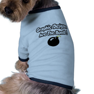 Graphic Designers Are The Bomb! Dog Clothes