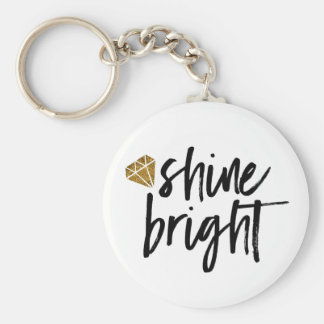 Graphic Shine Bright Text With Gold Diamond Basic Round Button Key Ring