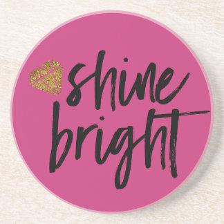 Graphic Shine Bright Text With Gold Diamond Coaster