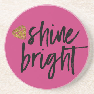 Graphic Shine Bright Text With Gold Diamond Coasters