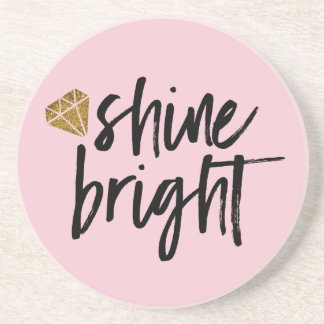 Graphic Shine Bright Text With Gold Diamond Drink Coasters