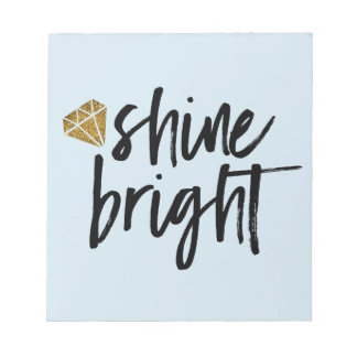 Graphic Shine Bright Text With Gold Diamond Notepad