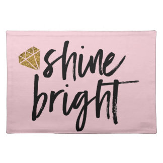 Graphic Shine Bright Text With Gold Diamond Place Mat