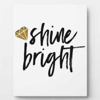 Graphic Shine Bright Text With Gold Diamond Plaque