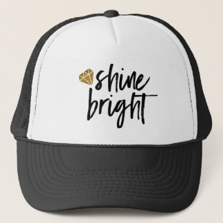 Graphic Shine Bright Text With Gold Diamond Trucker Hat