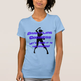 Grappling Goddess-Let's take it to the ground! T-Shirt