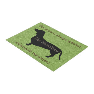 Grass Is Greener Underneath My Weiner Doormat