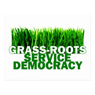 GRASS-ROOTS SERVICE DEMOCRACY POSTCARD