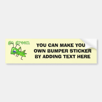 Grasshopper Go Green T-shirts and Gifts Bumper Sticker