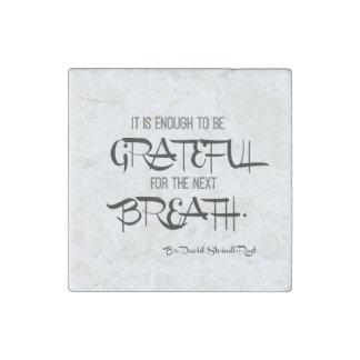 Grateful Breath Stone Magnet