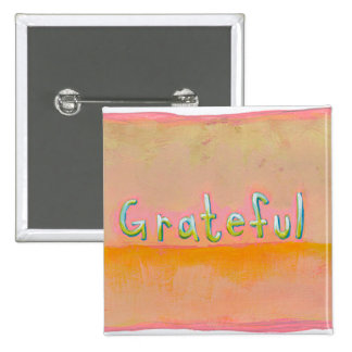 Grateful - colorful art of gratitude appreciation 15 cm square badge