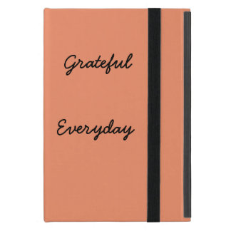 grateful everday phonecase iPad mini case