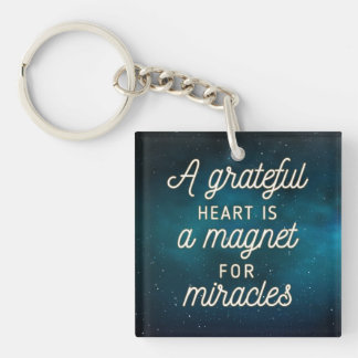 Grateful Heart Magnet for Miracles   Keychain