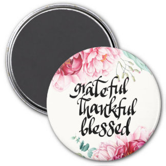 Grateful Thankful Blessed Large Round Magnet