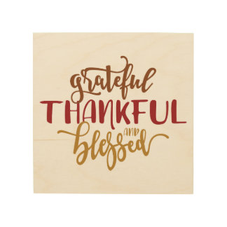 Grateful Thankful Blessed Wood Wall Art