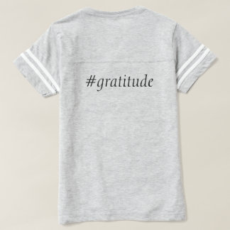 #gratitude Football Shirt