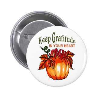 GRATITUDE IN YOUR HEART 6 CM ROUND BADGE
