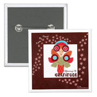 Gratitude Offerings-Positive Uplifting Art Button