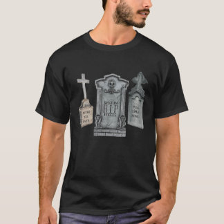 GRAVEYARD EPITAPHS FUNNY TOMBSTONE PRINT T-Shirt