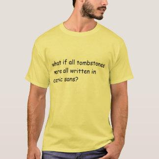 graveyard fonts T-Shirt