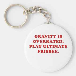 Gravity is Overrated Play Ultimate Frisbee Key Ring