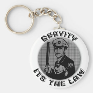Gravity Its The Law Basic Round Button Key Ring