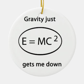 gravity just gets me down christmas ornament