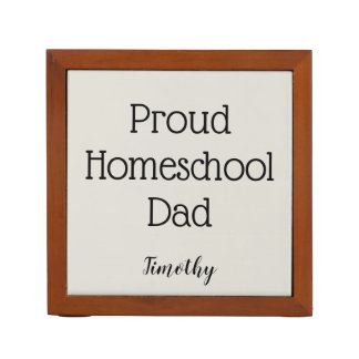Gray and Black Proud Homeschool Dad Desk Organiser