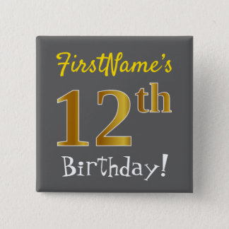 Gray, Faux Gold 12th Birthday, With Custom Name 15 Cm Square Badge