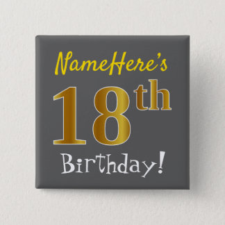 Gray, Faux Gold 18th Birthday, With Custom Name 15 Cm Square Badge