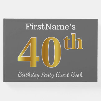 Gray, Faux Gold 40th Birthday Party + Custom Name Guest Book