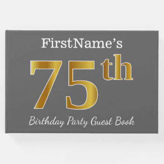 Gray, Faux Gold 75th Birthday Party + Custom Name Guest Book