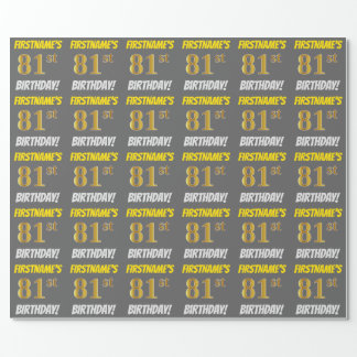 "Gray, Faux/Imitation Gold, ""81st BIRTHDAY"" Wrapping Paper"