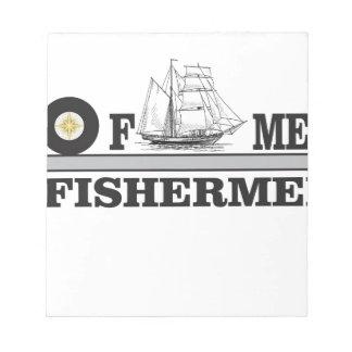gray fisherman of men notepads