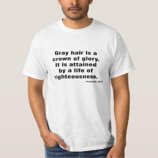 Gray Hair Proverb T-shirt