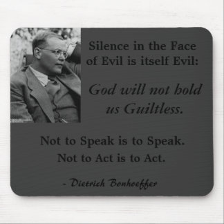 Gray Mouse Pad-Bonhoeffer-SilenceintheFaceofEvil Mouse Pad